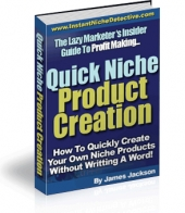 Quick Niche Product Creation eBook with Giveaway Rights