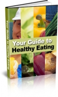 Your Guide To Healthy Eating eBook with Master Resale Rights