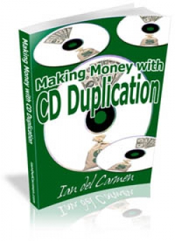 Making Money With CD Duplication