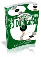 Making Money With CD Duplication eBook with Master Resell Rights