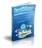 Twitter Marketing Make Easy eBook with Private Label Rights