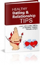 Healthy Dating & Relationship Tips eBook with Resell Rights