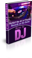 How To DJ eBook with Private Label Rights