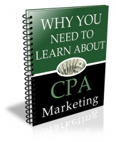 Why You Need To Learn About CPA Marketing eBook with Giveaway Rights
