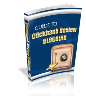 Guide To Clickbank Review Blogging eBook with Personal Use Rights