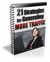 21 Strategies For Generating More Traffic eBook with Giveaway Rights