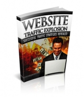 Website Traffic Explosion eBook with Personal Use Rights