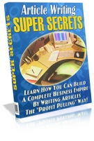 Article Writing Super Secrets eBook with Resell Rights