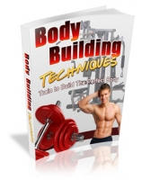 Body Building Techniques eBook with Master Resale Rights