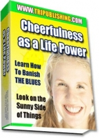 Cheerfulness as a Life Power eBook with Master Resale Rights