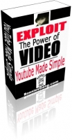 Exploit The Power Of Video - YouTube Made Simple Video with Master Resale Rights