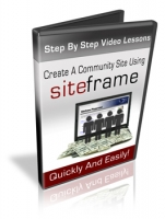 Create A Community Site Using Siteframe Video with Personal Use Rights