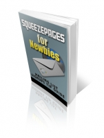Squeezepages for Newbies eBook with Private Label Rights