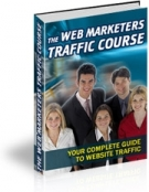 The Web Marketers Traffic Course eBook with Master Resell Rights