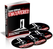 Super Affiliate Secrets Uncovered eBook with Private Label Rights