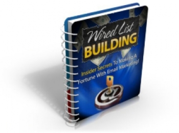 Wired List Building
