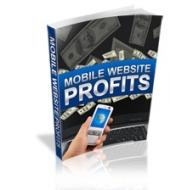 Mobile Website Profits eBook with Personal Use Rights