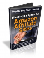 Effectively Set Up Your Own Amazon Affiliate Sites Video with Personal Use Rights