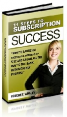 11 Steps To Subscription Success eBook with Master Resell Rights