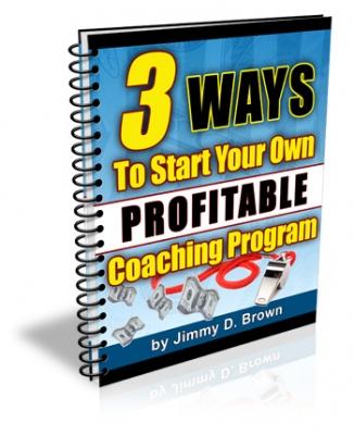 3 Ways To Start Your Own Profitable Coaching Program