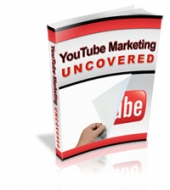 YouTube Marketing Uncovered eBook with Personal Use Rights