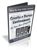 Create A Server Environment On Your Own Computer Video with private label rights
