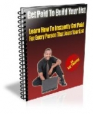 Get Paid To Build Your List! eBook with Resell Rights