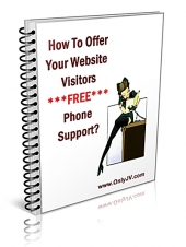 How To Offer Your Website Visitors FREE Phone Support! eBook with Giveaway Rights