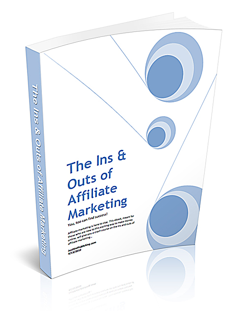 The Ins & Outs of Affiliate Marketing