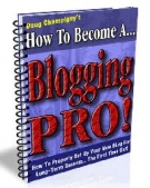How to Become A Blogging Pro! eBook with Master Resell Rights