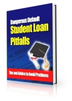 Dangerous Default Student Loan Pitfalls eBook with private label rights