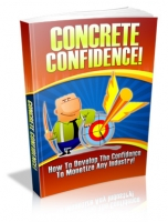 Concrete Confidence! eBook with Master Resale Rights