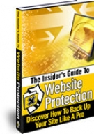 The Insider's Guide To Website Protection eBook with Resell Rights