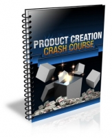 Product Creation Crash Course eBook with Private Label Rights