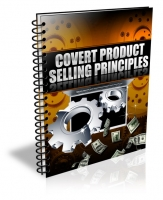 Covert Product Selling Principles eBook with Private Label Rights