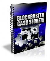 Blockbuster Cash Secrets eBook with Private Label Rights