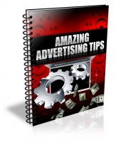 Amazing Advertising Tips eBook with Private Label Rights