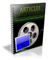 Articles Into Videos eBook with Private Label Rights