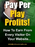 Pay Per Play Profits! eBook with Master Resell Rights