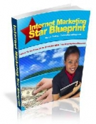 Internet Marketing Star Blueprint eBook with Master Resell Rights