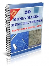 20 Money Making Music BluePrints eBook with Giveaway Rights