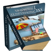 Travel Temptations eBook with Private Label Rights