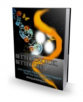 Better Choices, Better Life eBook with Private Label Rights