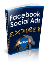 Facebook Social Ads Exposed eBook with Resale Rights