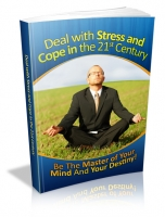 Deal with Stress and Cope in the 21st Century eBook with Master Resale Rights