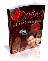 Dating and Online Dating for Newbies eBook with Master Resale Rights