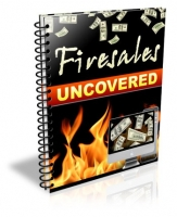 Firesales Uncovered eBook with Resale Rights