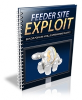 Feeder Site Exploit eBook with Personal Use Rights
