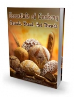 Essentials of Cookery; Cereals, Bread, Hot Breads eBook with Private Label Rights