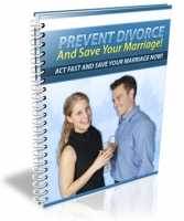 Prevent Divorce And Save Your Marriage! eBook with private label rights